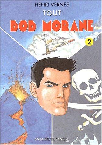 9782874180606: Tout Bob Morane. Tome 2