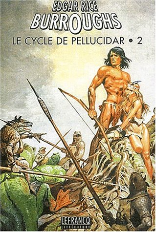 9782874180798: Le cycle de Pellucidar. Volume 2