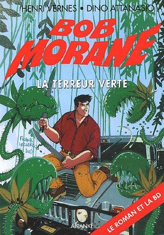 9782874181290: Bob Morane, Tome 94 : La terreur verte