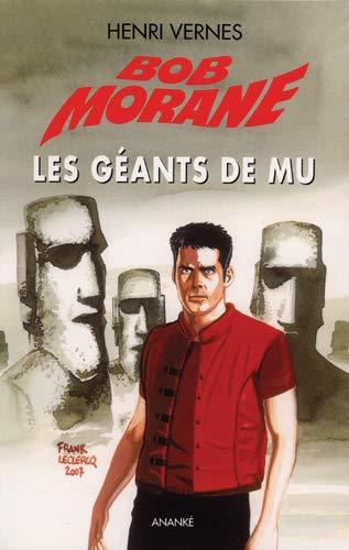 Bob Morane Vol 1 Les geants de Mu: Vernes Henri