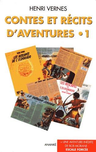contes et recits d'aventures t.1 (2874181579) by Henri Vernes
