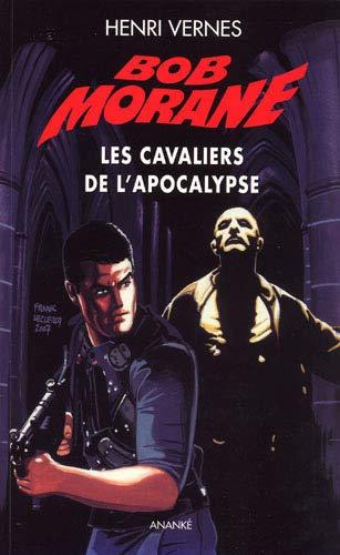 9782874182013: Bob morane Les cavaliers de l'apocalypse (Nouvelle édition)