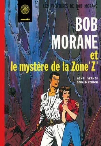 9782874182082: Bob Morane Le myst�re de la zone z