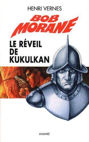 9782874182297: Bob Morane Le réveil de Kukulkan