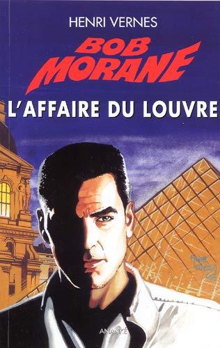Bob Morane L'affaire du Louvre: Vernes Henri