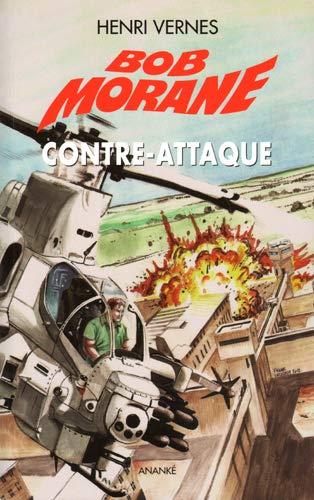 Bob Morane Le piege infernal Vol 4 Contre attaque: Vernes Henri