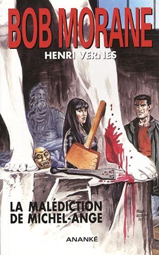 Bob Morane Vol 232 La malediction de Michel Ange: Verne Henri