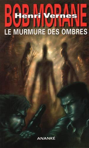 Bob Morane Le murmure des ombres: Travel Brice
