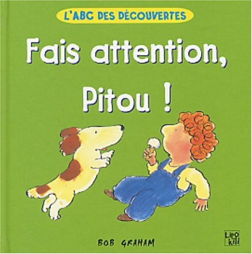 9782874220135: Fais attention pitou
