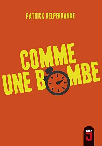 9782874230141: Comme une bombe