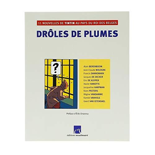 9782874240256: Drôles de plumes : 11 nouvelles de Tintin au pays du roi des Belges