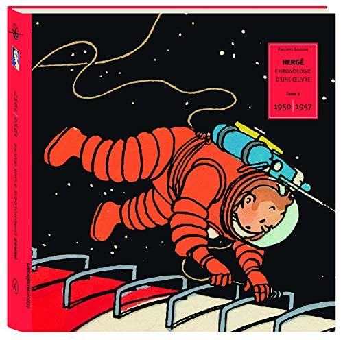 9782874241826: Hergé, chronologie d'une oeuvre : Volume 6, 1950-1957