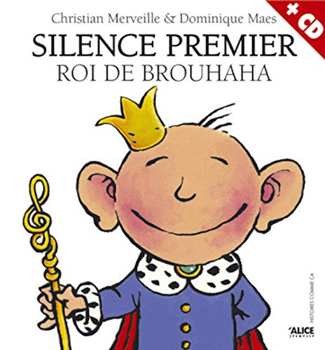 Silence Premier - Roi Du Brouhaha (1cd: Christian Merveille