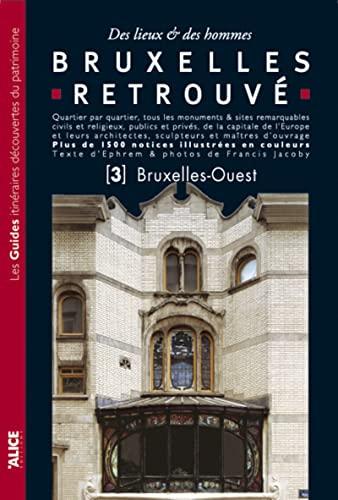 9782874260261: Bruxelles retrouv� : Tome 3, Bruxelles-Ouest