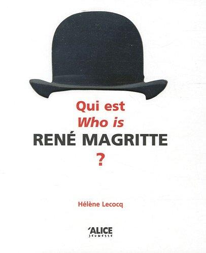 9782874261046: Qui est René Magritte ? : Tentative de réponse par ses oeuvres