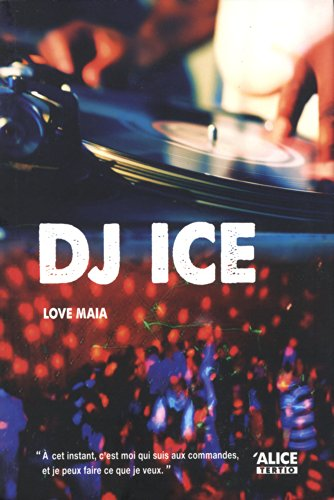 DJ ICE: LOVE MAIA