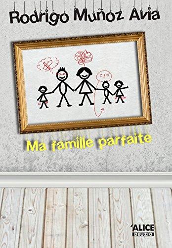 9782874262616: ma famille parfaite