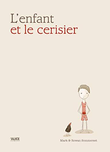 ENFANT ET LE CERISIER -L-: SOMMERSET
