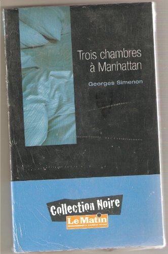 9782874270673: Trois chambres a Manhattan. Collection Noire.