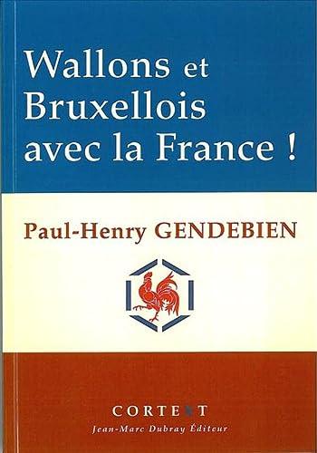 9782874300462: Wallons et Bruxellois avec la France !
