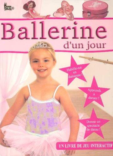9782874315619: Ballerine d'un jour