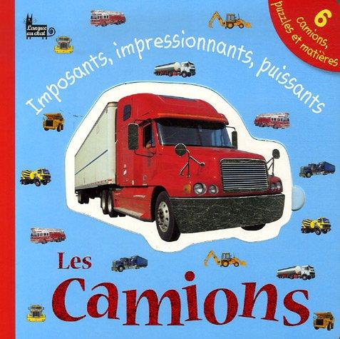 9782874315787: Les Camions : Imposants, impressionnants, puissants