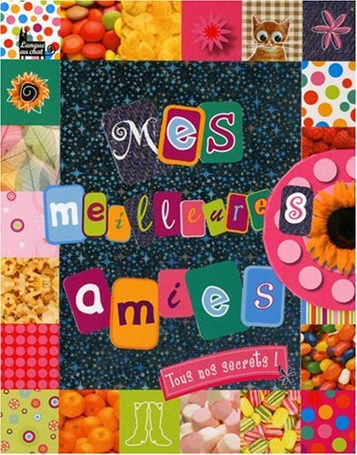 Mes meilleures amies (French Edition) (2874318361) by [???]