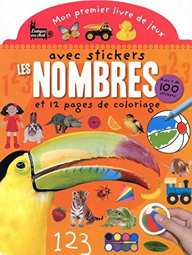9782874319556: Les nombres : Mon premier livre de jeux avec stickers et 12 pages de coloriage