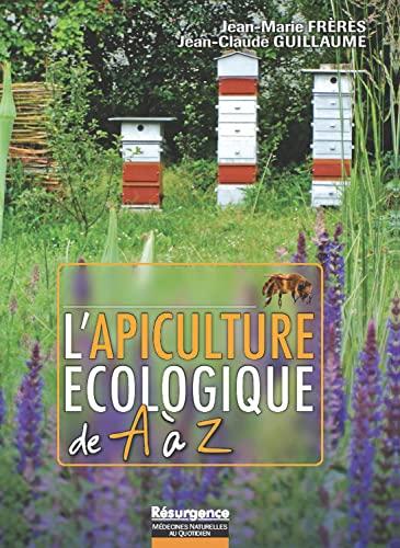 9782874341250: L'apiculture ecologique de a a z (Résurgence)