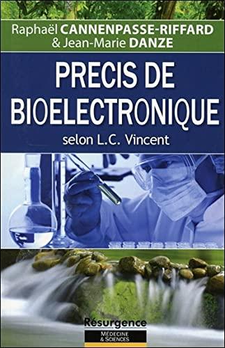 9782874341557: Précis de bioélectronique selon L. C. Vincent