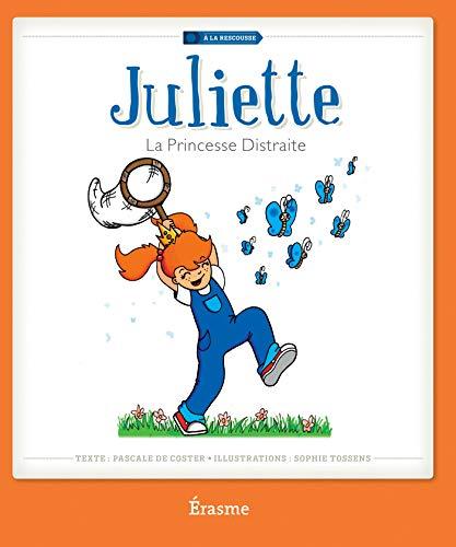 Juliette la Princesse Distraite: Averbode