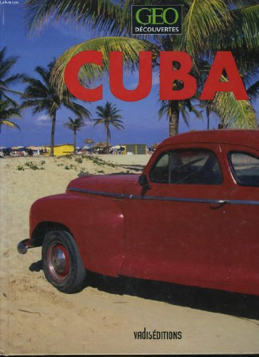 9782874390012: Cuba - Geo Découvertes