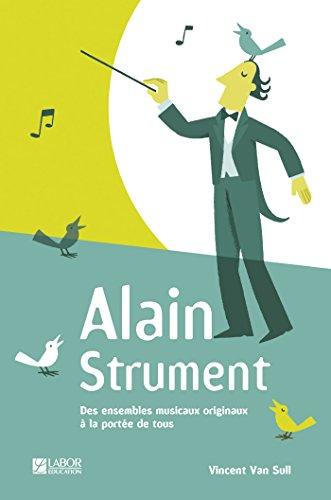 Alain Strument Tous niveaux (Le livre ): averbode
