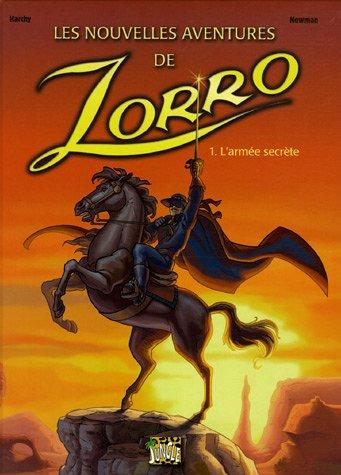 9782874420993: Les nouvelles aventures de Zorro, Tome 1 : L'armée secrète