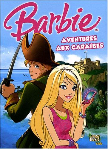 9782874424328: Barbie, Tome 2 : Aventures aux caraïbes