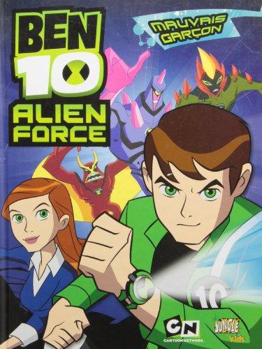 9782874427954: Ben 10 Alien Force, Tome 1 : Mauvais garçon