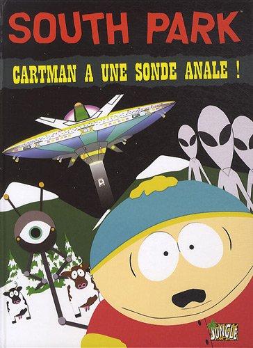 9782874428234: South Park, Tome 2 : Cartman a une sonde anale !