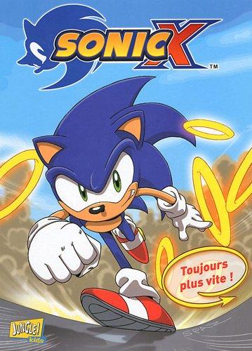 9782874429408: Sonic X, Tome 4 : Toujours plus vite !