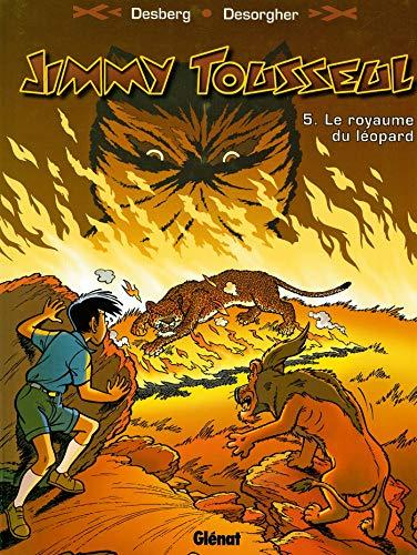 9782874440052: Les aventures de Jimmy Tousseul, tome 5 : Le Royaume du leopard