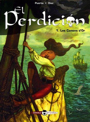 9782874440182: El Perdicion, Tome 1 : Les Canons d'Or (Migration)