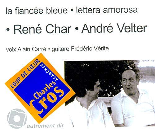 La fiancee bleue Lettera amorosa 1CD: Char / Velter