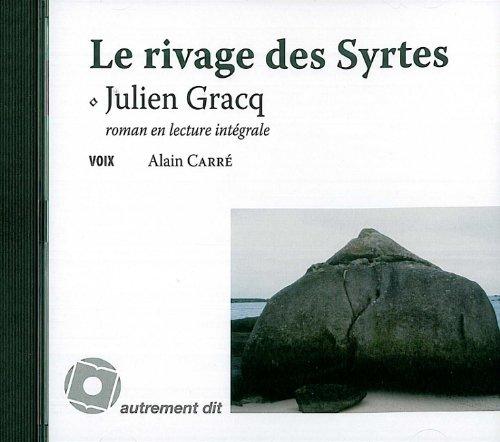 Rivage des syrtes (le)/1cd MP3: Gracq/Julien