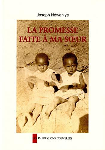 9782874490231: La promesse faite à ma soeur