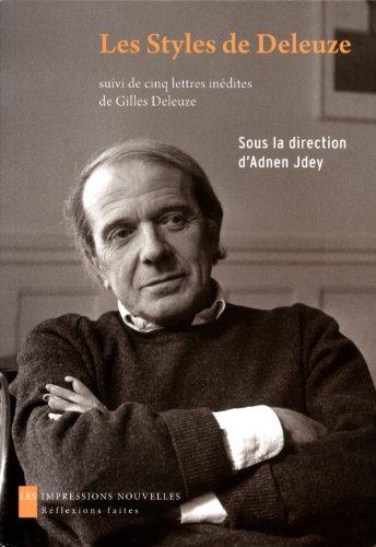 Styles de Deleuze (Les): Jdey, Adnen