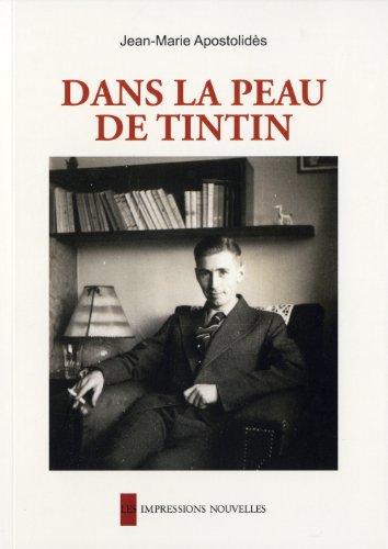 9782874490989: Dans la peau de Tintin