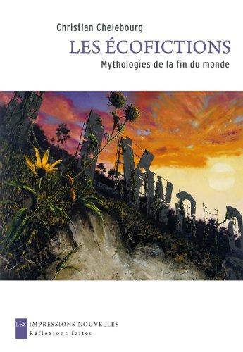 9782874491405: Les Ecofictions - Mythologies de la fin du monde