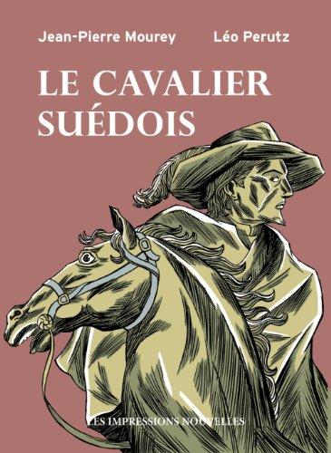 Cavalier suédois (Le): Mourey, Jean-Pierre