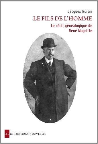 Le fils de l'homme : Le récit: Jacques Roisin