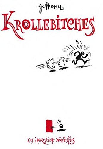 9782874493102: Krollebitches, de Franquin à Gébé (Réflexions faites)
