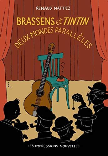 9782874497476: Brassens et Tintin : Deux mondes parallèles